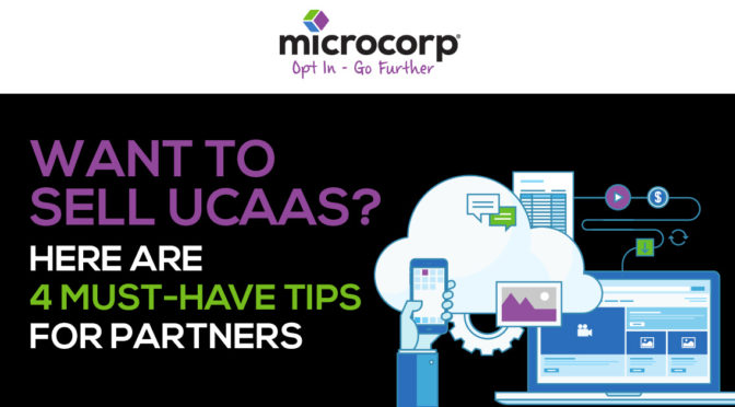 Want to sell UCaaS? Here are four must-have tips for partners.